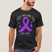 Fibromyalgia Awareness I Fall Apart T-Shirt