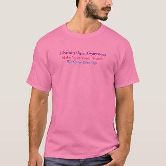 Fibromyalgia Awareness, Make Your Voice Heard!,... T-Shirt