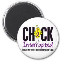 Fibromyalgia Chick Interrupted Magnet