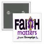 Fibromyalgia Faith Matters Cross 1 Buttons