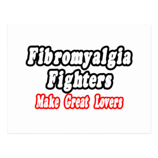 Fibromyalgia Fighters Make Great Lovers Postcard