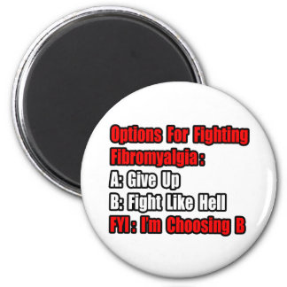 Fibromyalgia Fighting Options Magnet
