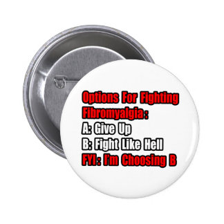 Fibromyalgia Fighting Options Pinback Button