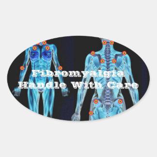 Fibromyalgia - Handle With Care Oval Sticker