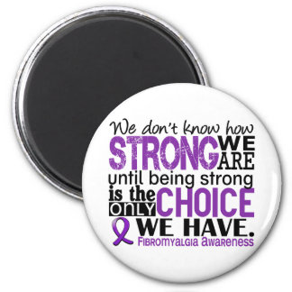 Fibromyalgia How Strong We Are 2 Inch Round Magnet