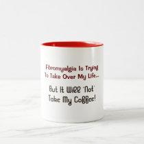 Fibromyalgia Humor Coffee Mug Cup