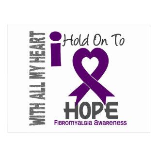 Fibromyalgia I Hold On To Hope Postcard