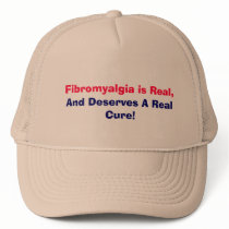 Fibromyalgia is Real,, And Deserves A Real Cure! Trucker Hat
