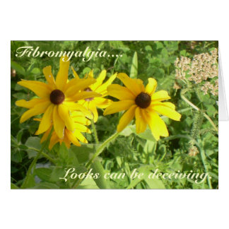 Fibromyalgia...., Looks can be deceiving. Greeting Card