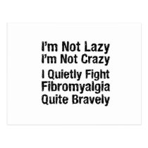 Fibromyalgia - Not Lazy 1 Postcard