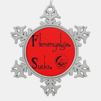 Fibromyalgia Sucks Snow Flake Christmas Ornament
