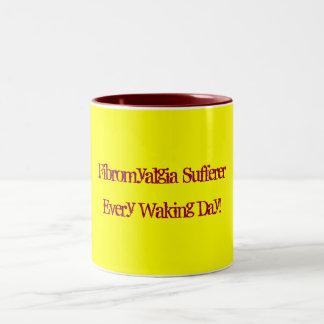 Fibromyalgia Sufferer, Every Waking Day!-Mug Two-Tone Coffee Mug