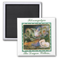 Fibromyalgia, The Dragon Within... 2 Inch Square Magnet