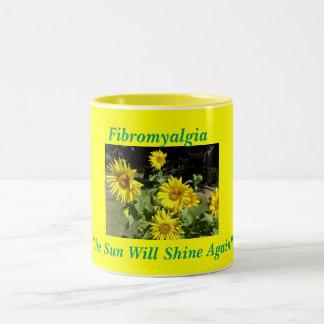 Fibromyalgia, The Sun Will Shine Again!! Mugs
