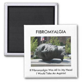 Fibromyalgia-Toma Aspirin Imán Cuadrado