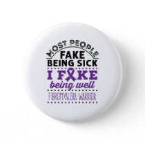 Fibromyalgia Warrior Fake Being Well Button