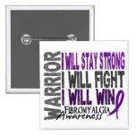 Fibromyalgia Warrior Pinback Buttons