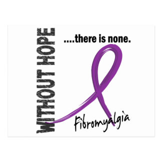 Fibromyalgia Without Hope 1 Postcard