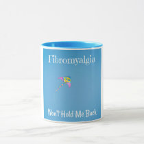 Fibromyalgia Won't Hold Me Back Coffee Mug