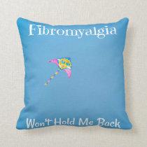 Fibromyalgia Won't Hold Me Back Throw Pillow