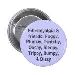 Fibromyalgia y amigos - botón pin
