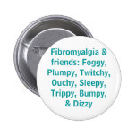 Fibromyalgia y amigos - botón pins