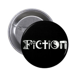 Fiction (Religion) Pinback Button