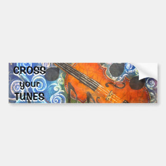 Fiddle CROSS YOUR TUNES Bumper Sticker