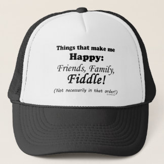 Fiddle  Makes Me Happy Trucker Hat