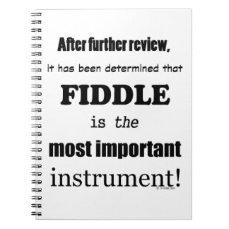 Fiddle Most Important Instrument Note Book