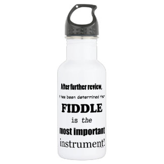 Fiddle Most Important Instrument Water Bottle
