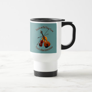 Fiddle Mugs- Teach Old Time Travel Mug