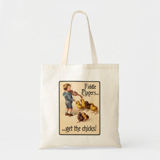 Fiddle Players Get the Chicks Violin Music Budget Tote Bag