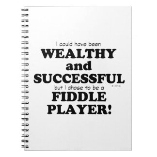 Fiddle Wealthy & Successful Spiral Notebooks