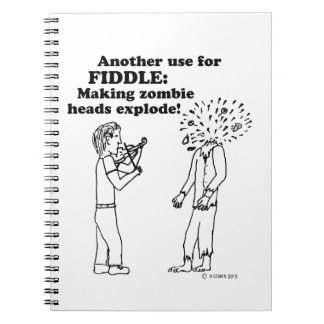 Fiddle zombie explode spiral notebook