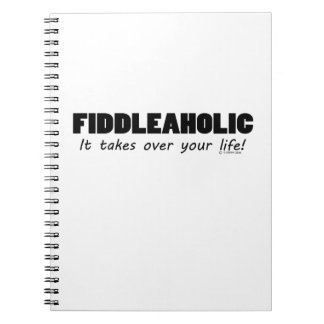 Fiddleaholic Life Notebook