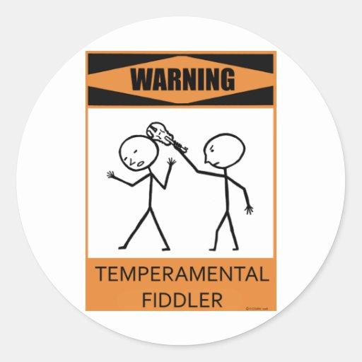 Fiddler temperamental amonestador pegatina redonda