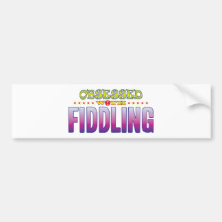 Fiddling 2 Obsessed Car Bumper Sticker