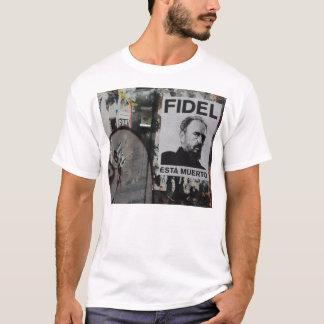 Fidel Esta Muerto T-Shirt