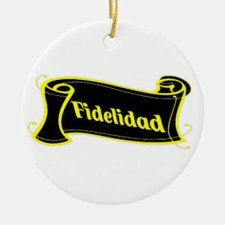 Fidelidad - loyalty writing volume kind Deco Fanta Ornament