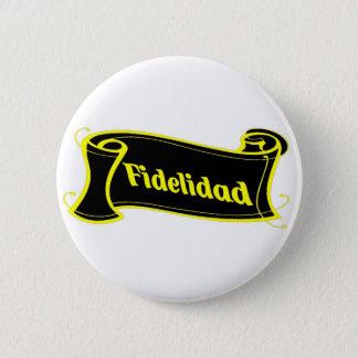 Fidelidad - loyalty writing volume kind Deco Fanta Pinback Button