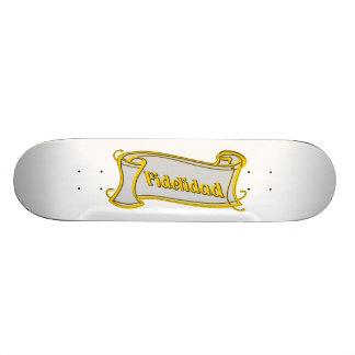 Fidelidad - loyalty writing volume kind Deco Fanta Skateboard