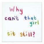 "Fidgety girls can't sit still things to do fun art 5.25"" square invitation card"