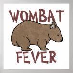 Fiebre III de Wombat Poster