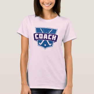 Field Hockey Coach Design T-Shirt