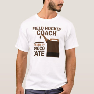 Field Hockey Coach (Funny) Chocolate T-Shirt