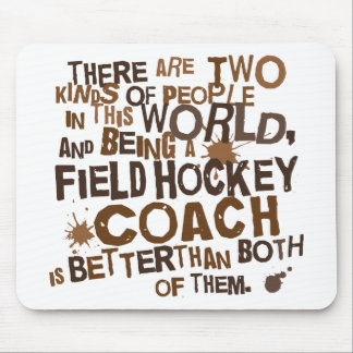 Field Hockey Coach Gift Mouse Pad