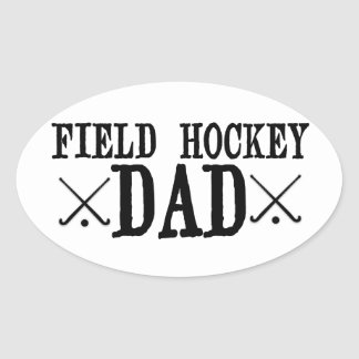 Field Hockey Dad Oval Sticker