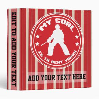 Field Hockey Goalie Quote 3 Ring Album 3 Ring Binder