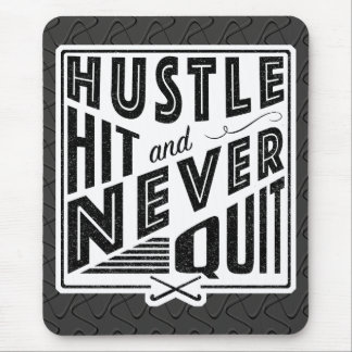 Field Hockey Hustle Hit & Never Quit Mousemat Mouse Pad